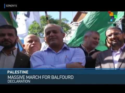 Palestine: Demonstration Marks Anniversary of Balfour Declaration