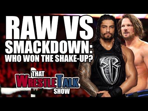 Raw Vs Smackdown - Who Won The Superstar Shake Up? | That WrestleTalk Show