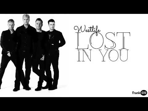 Westlife - Lost In You 🎵 Lyric