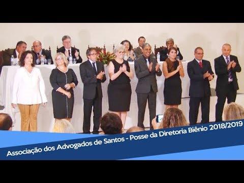 Associação Dos Advogados De Santos - Posse Da Diretoria Biênio 2018 2019