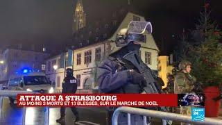 Ce que l'on sait de l'attaque au marché de Noël de Strasbourg