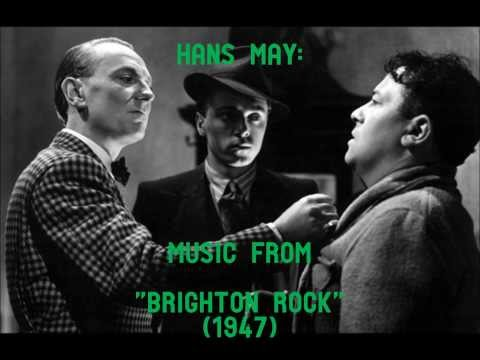 "Hans May: music from ""Brighton Rock"" (1947)"