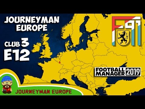 FM19 Journeyman - C3 EP12 - F91 Dudelange Luxembourg - A Football Manager 2019 Story