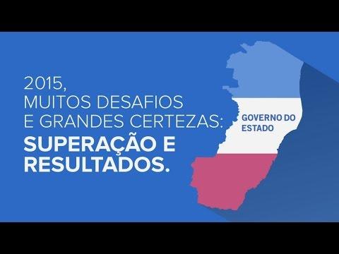 Governo ES: Balanço 2015 e superação de desafios para 2016