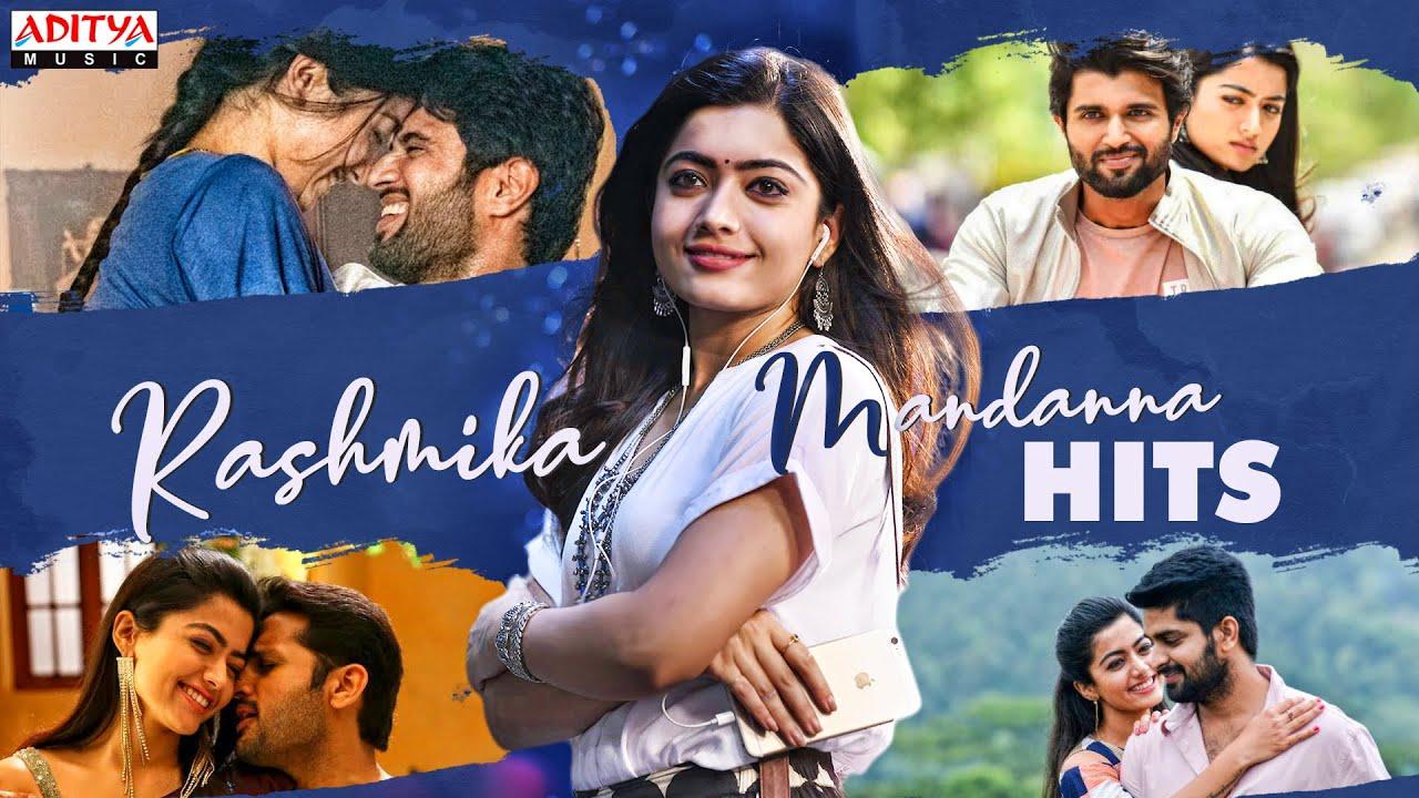 Best of Rashmika Mandanna   Rashmika Back to Back Video Songs Jukebox   Aditya Music