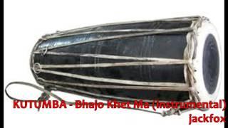KUTUMBA - Bhajo Khet Ma (instrumental)