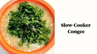 Slow-Cooker Congee