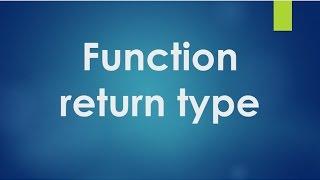 C Programming - 27 - Return type of a function