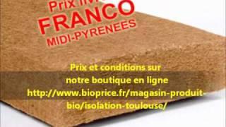 Toulouse Isolation Fibre de Bois FRANCO Midi-pyrenees mois chère.wmv