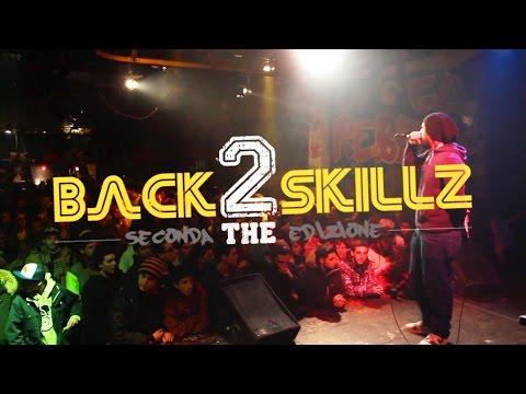 Back To The Skillz (Seconda edizione) - 24/01/15