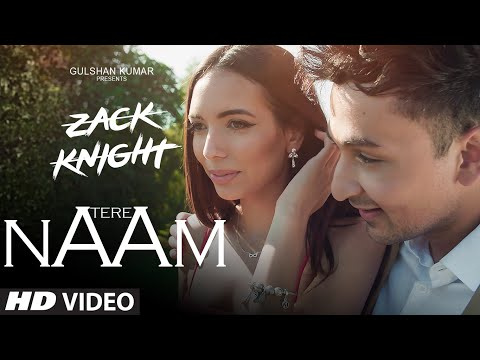 Tere Naam Video Song| Zack Knight | Latest Hindi Song | T-Series