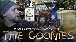 Another Cover Of The Goonies #TheGoonies