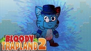 Bloody Trapland 2: Curiosity #1 Gameplay | EBBEN MÁR BOSSOK IS VANNAK?!