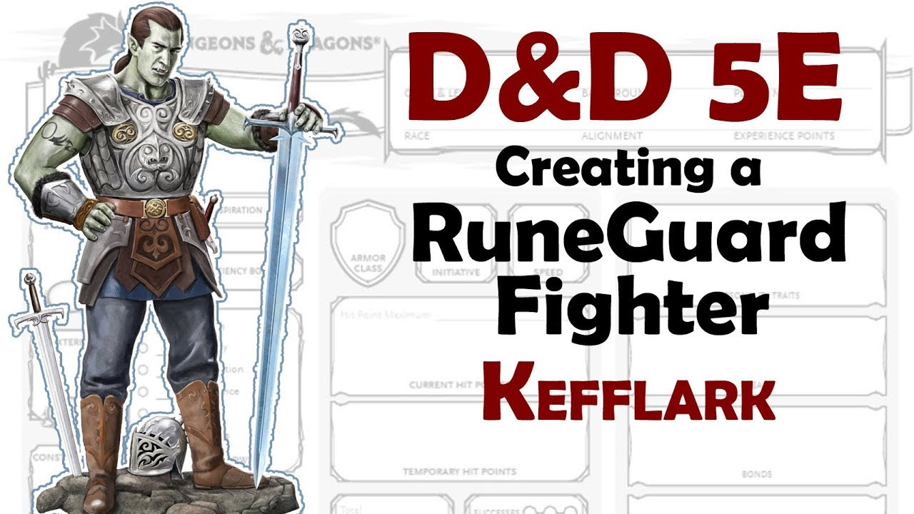 D&D 5E Character Build – Runeguard Fighter – Xanathar's Lost Notes