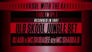 MC Skibadee & MC Shabba D & DJ Ash | Kool FM 94.5 | Jungle Set 1997