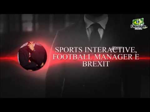Sports Interactive, Football Manager 2017 e Brexit