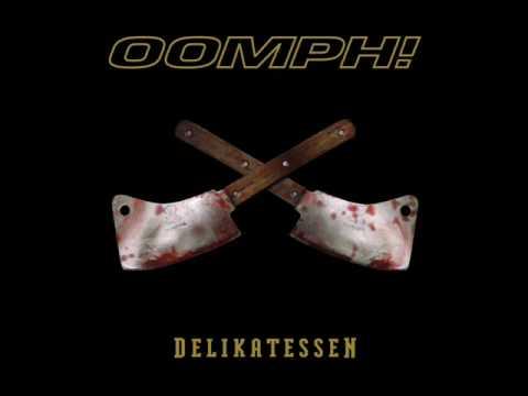 OOMPH! - Beim Ersten Mal Tut's Immer Weh