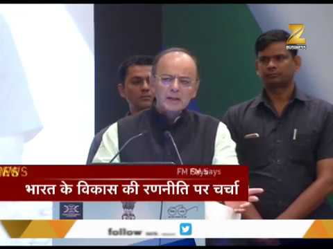 Arun Jaitley talks about strategies for development of India at Delhi Economic Conclave