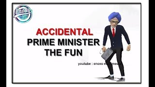 Accidental prime minister the fun/animation / election 2019