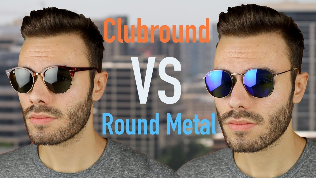 66ba165cf0c Ray Ban Clubround vs Round Metal. Shade Review