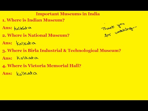 General Knowledge | Important Museums in India | Where is Indian Museum?