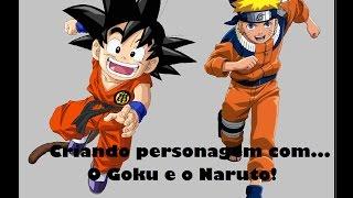 Criando personagem parte 2- com o Goku e o Naruto