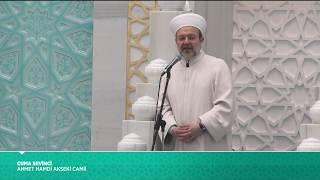 Cuma Hutbesi - Prof. Dr. Mehmet Görmez - 26 Mayıs 2017 2017 Video