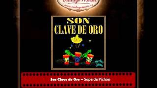 Son Clave de Oro – Sopa de Pichón (Perlas Cubanas)