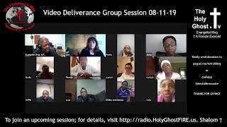 Video Deliverance Group Session 08-11-19