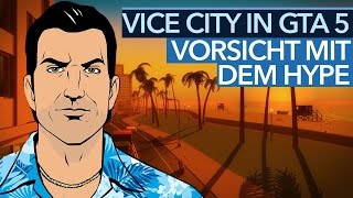 Warum Vice City in GTA 5 für viele eine Enttäuschung wird