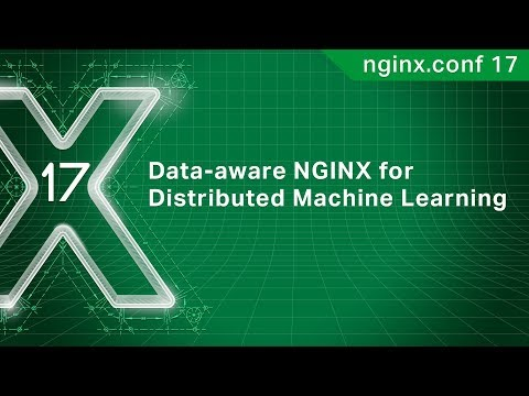 Data-aware NGINX for Distributed Machine Learning   UnifyID