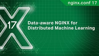 Data-aware NGINX for Distributed Machine Learning | UnifyID