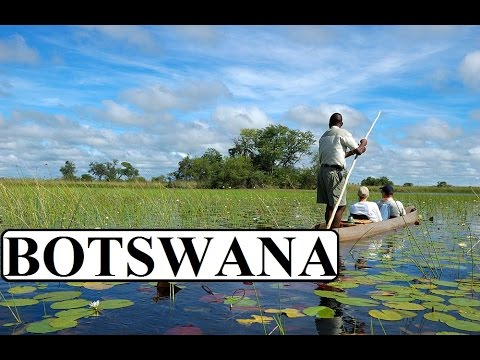 "Botswana/Africa Okavango Delta ""The Pearl of Botswana"" Part 1"