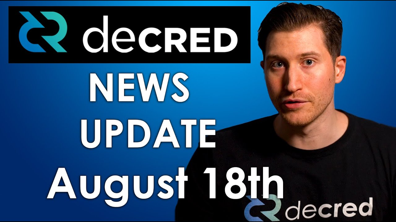 Decred bi-Weekly News Update – August 18th, 2020