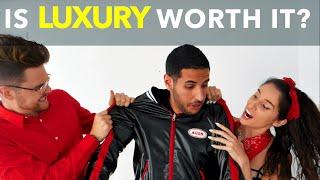 Is Luxury Worth It?