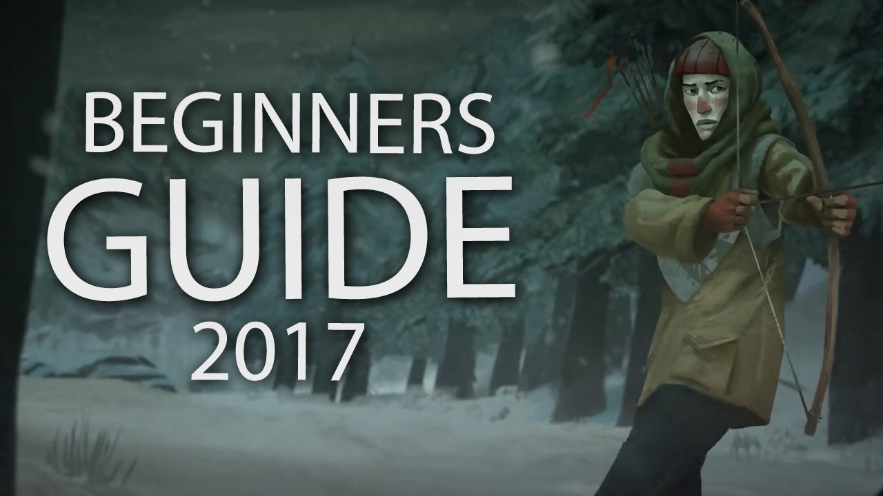 2017 Beginners Guide Tips  Hints  The Long Dark Tutorial  10
