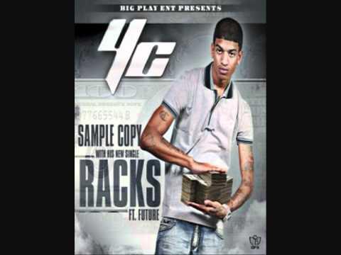 YC Ft Ace Hood & Future  Racks JTrackz Remix