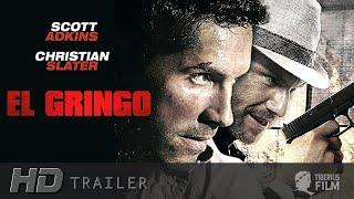 El Gringo (HD Trailer Deutsch)