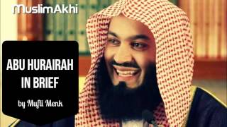 The Life of Abu Hurairah in Brief - Mufti Menk - (20th January 2016)