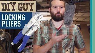 DIY Guy: Locking Pliers