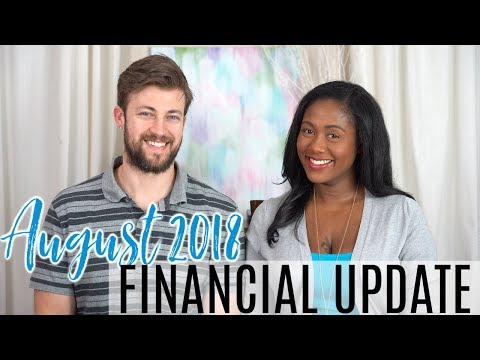 Financial Freedom Update August 2018 - Our Financial Independence Journey