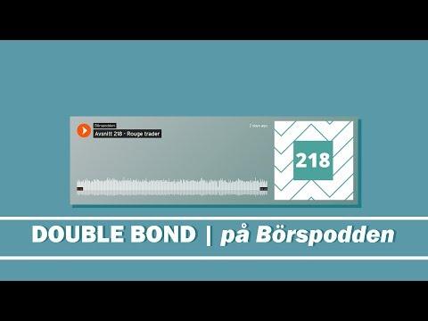 DOUBLE BOND | på Börspodden (actual #14)