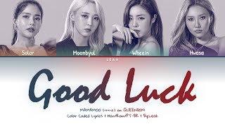 [QUEENDOM] MAMAMOO (마마무) - Good Luck   Han/Rom/PT-BR   Color Coded Lyrics