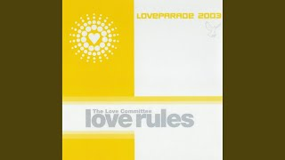 Love Rules (Loveparade 2003) (Dr. Motte Remix)