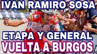 ESPECTACULAR Ivan Ramiro SOSA ? ► Vuelta a Burgos Etapa 5
