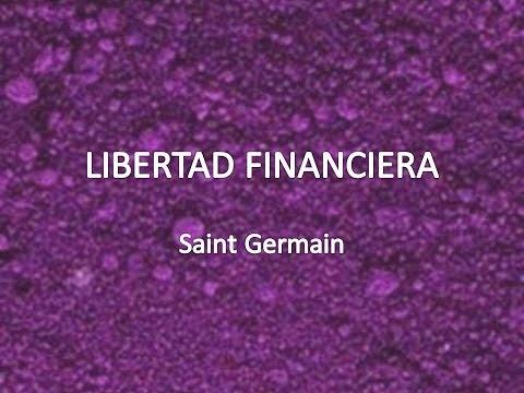 Libertad Financiera - Saint Germain