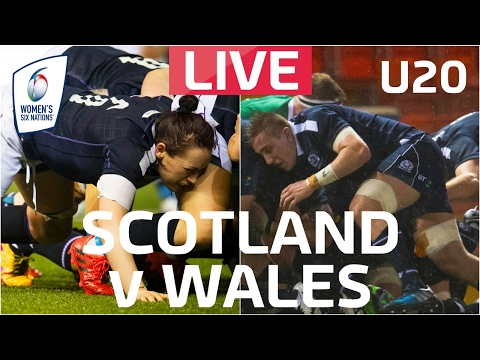 LIVE | Six Nations Women's and U20 v Wales