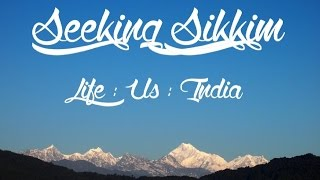 Seeking Sikkim