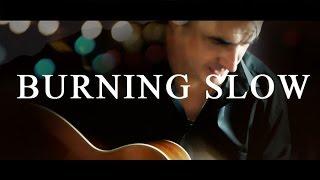 Burning Slow - original song by Dominic Halpin