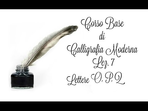 Corso di Calligrafia Moderna, Lez.n.7 Lettere O, P, Q (Arte per Te)